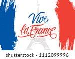 vive la france celebrate brush... | Shutterstock .eps vector #1112099996