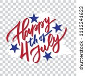 happy 4th of july   hand... | Shutterstock .eps vector #1112241623