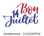 happy 14 of july   text on... | Shutterstock .eps vector #1112242916