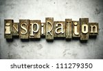Inspiration concept, retro vintage letterpress type on grunge background - stock photo