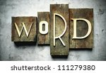 Word concept, retro vintage letterpress type on grunge background - stock photo