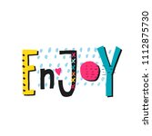 enjoy abstract quote lettering. ... | Shutterstock .eps vector #1112875730