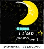 i sleep  please wait.night... | Shutterstock .eps vector #1112996990