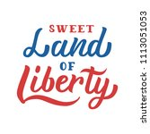 sweet land of liberty.... | Shutterstock .eps vector #1113051053