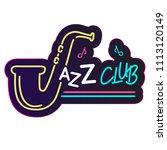 neon jazz club saxophone...   Shutterstock .eps vector #1113120149