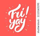 fri yay  happy friday. vector... | Shutterstock .eps vector #1113163190