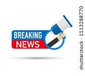 breaking news icon. hand... | Shutterstock .eps vector #1113288770