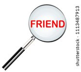 friend highlighted in magnifier ... | Shutterstock .eps vector #1113487913