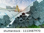 steel pipes industry... | Shutterstock . vector #1113487970