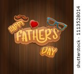 happy father s day vector...   Shutterstock .eps vector #1113528014