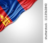 mongolia   flag of silk with... | Shutterstock . vector #1113563840