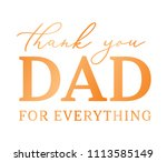 thank you dad for everything... | Shutterstock .eps vector #1113585149
