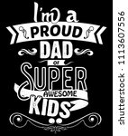 i'm a proud dad of super... | Shutterstock .eps vector #1113607556