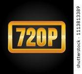 720p hd resolution golden icon... | Shutterstock .eps vector #1113813389