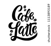 cafe latte handwritten... | Shutterstock .eps vector #1113893189