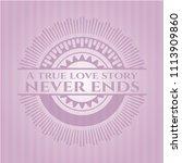 a true love story never ends... | Shutterstock .eps vector #1113909860