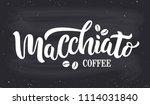 macchiato coffee handwritten...   Shutterstock .eps vector #1114031840