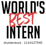 world's best intern | Shutterstock . vector #1114127540