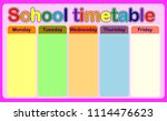 school timetable  a weekly... | Shutterstock .eps vector #1114476623