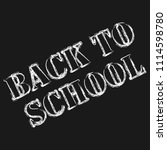 back to school lettering by...   Shutterstock .eps vector #1114598780