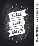 peace  love  coffee. vintage... | Shutterstock .eps vector #1114667543