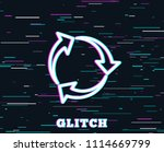 glitch effect. recycle arrow... | Shutterstock .eps vector #1114669799
