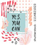 yes. you can. hand drawing ink... | Shutterstock .eps vector #1114821023