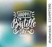 happy bastille day calligraphy... | Shutterstock .eps vector #1114997390