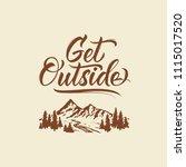 get outside. lettering... | Shutterstock .eps vector #1115017520