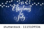 christmas in july. tropical... | Shutterstock .eps vector #1115109536