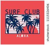 aloha surf club vector print... | Shutterstock .eps vector #1115326406