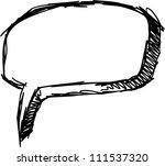 sketch doodle speech bubble... | Shutterstock .eps vector #111537320