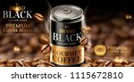 premium black canned coffee ads ... | Shutterstock .eps vector #1115672810