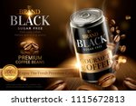 premium black canned coffee... | Shutterstock .eps vector #1115672813