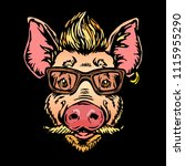 pig hipster with hairs  glasses ... | Shutterstock .eps vector #1115955290