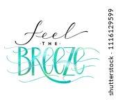 feel the breeze lettering.... | Shutterstock .eps vector #1116129599