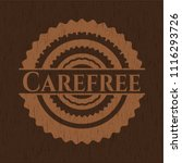 carefree badge with wooden... | Shutterstock .eps vector #1116293726