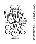 hand lettered seek the kingdom... | Shutterstock .eps vector #1116512603