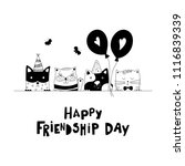 happy friendship day. cute cats ... | Shutterstock .eps vector #1116839339