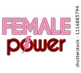 female power typography in pink ... | Shutterstock .eps vector #1116885794