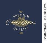premium quality cocoa beans... | Shutterstock .eps vector #1117011596