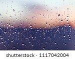 water rain drops on the window...   Shutterstock . vector #1117042004
