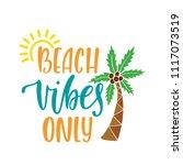 beach vibes only. inspirational ...   Shutterstock .eps vector #1117073519