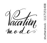 vacation mode words. hand drawn ... | Shutterstock .eps vector #1117151408