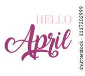 hello april typography script... | Shutterstock .eps vector #1117202999