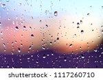 water rain drops on the window...   Shutterstock . vector #1117260710