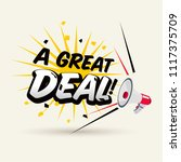 "megaphone with ""a great deal""..."
