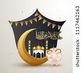 arabic calligraphy of golden... | Shutterstock .eps vector #1117462163
