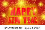 happy new year  3d text red and ... | Shutterstock . vector #111751484