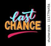 last chance modern typography...   Shutterstock .eps vector #1117796456
